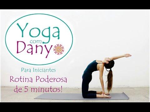 Yoga para iniciantes - Rotina poderosa de 5 minutos! Yoga com dany