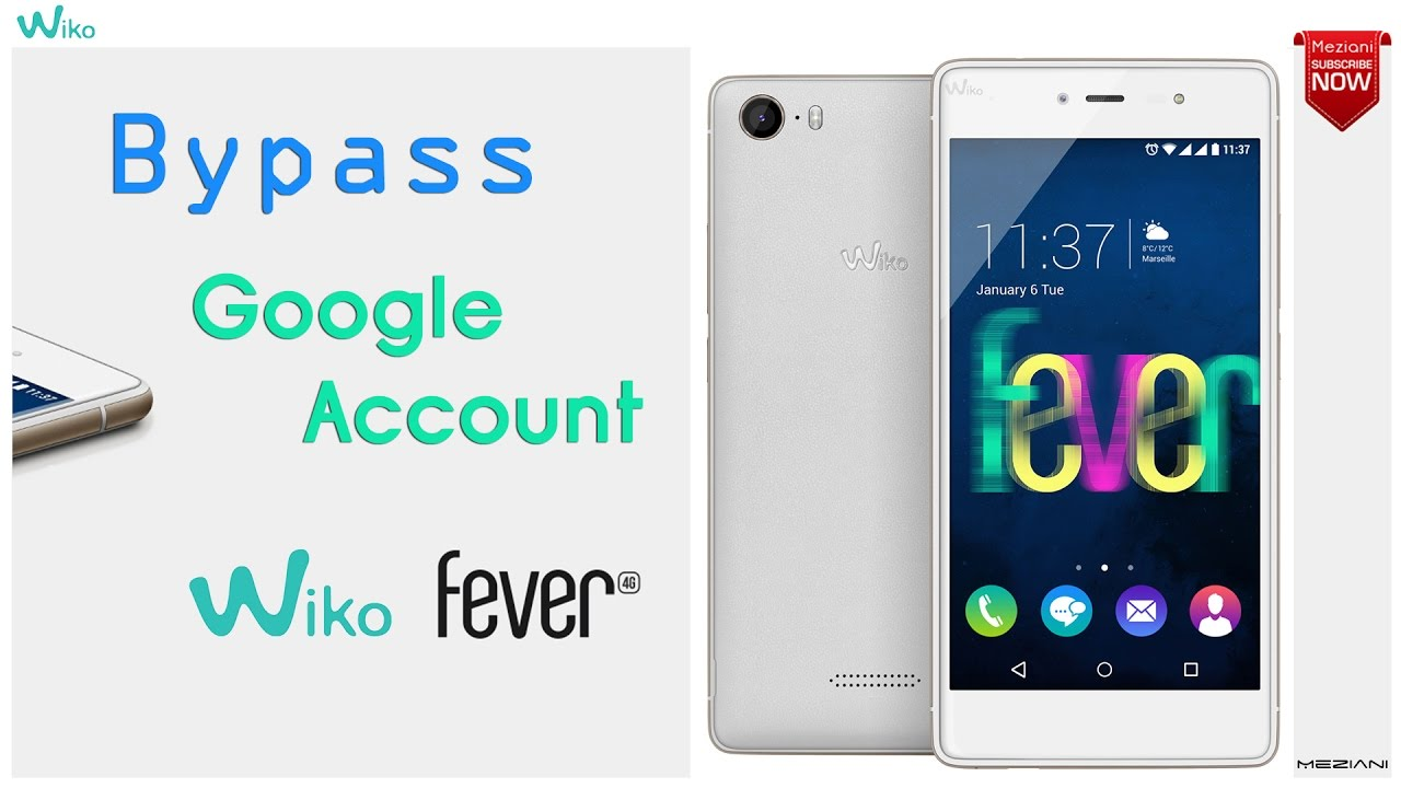 meziani: Bypass Google Account Wiko Fever Remove FRP