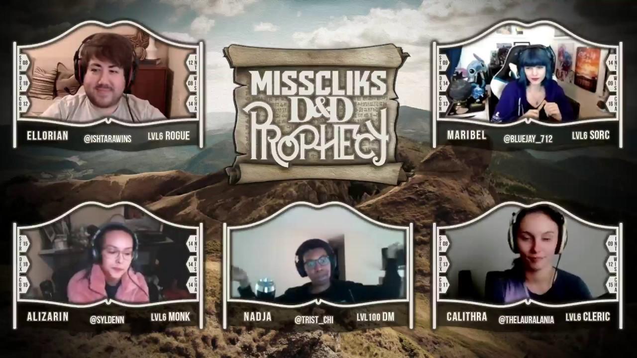 Misscliks D&D: Prophecy - Chapter 3 Episode 1 Part 1