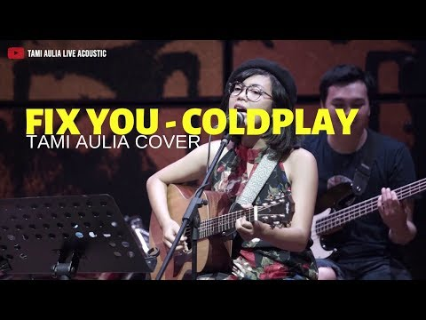 Fix You - Coldplay ( Tami Aulia Ft Unique Cover ) @Silol