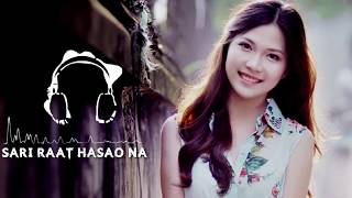Sari Raat Hasao Na | Saani | Ringtone | Download link