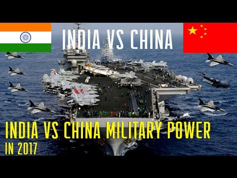 India vs China Military Power who will Win in 2017