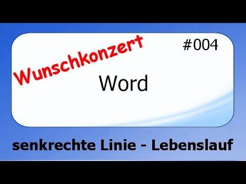 Word Wunschkonzert #004 senkrechter Strich / Lebenslauf [deutsch ...