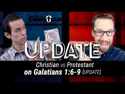 The Man-Made False Doctrine of Sola Scriptura: Christian vs. Protestant UPDATE (on Galatians 1:6-9)