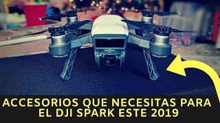Accesorios que necesitas para el DJI SPARK este 2019