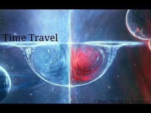 Time Travel- A Short Film by Eli Bowsman