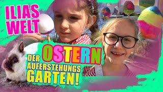 ILIAS WELT - Ostern mit Auferstehungsgarten