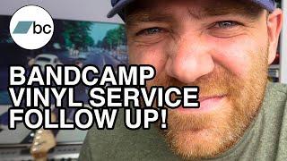 Bandcamp Vinyl Service Follow Up!   The DIY Musician Guide