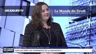 Décideurs du Droit : Quelles sont les tendances de la médiation ?
