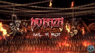 No Raza - Sail In Rot (feat. Tony Dolan of Venom Inc) [Official Lyric Video] | Noble Demon