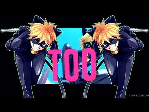 Cat Noir [Miraculous LadyBug] – Me Too