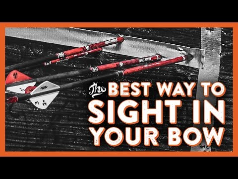 The Best Way to Sight in Your Bow