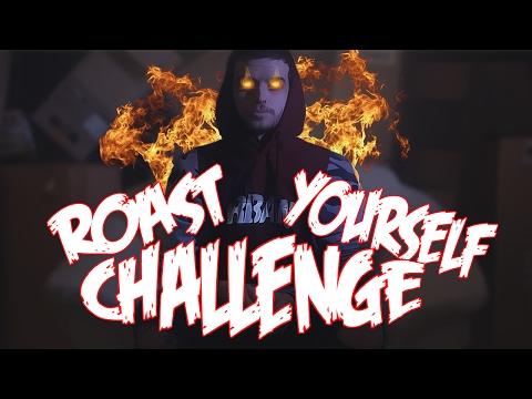 ROAST YOURSELF CHALLENGE EPIC!!   ZARCORT
