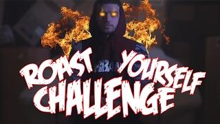 ROAST YOURSELF CHALLENGE EPIC!! | ZARCORT