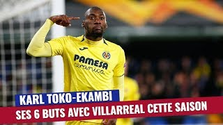 VIDEO: Villarreal : Les 6 buts de Karl Toko-Ekambi cette saison