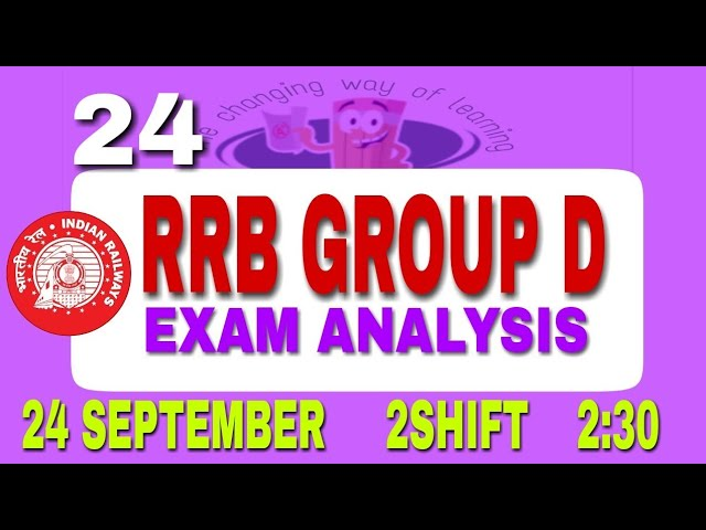 RRB GROUP D EXAM ANALYSIS | 24 SEPTEMBER 2 shift GROUP D