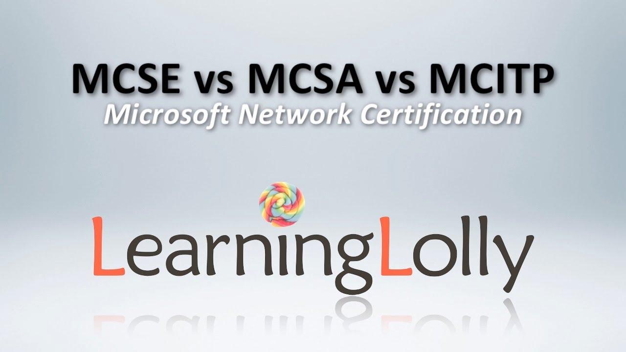 Mcsa vs mcse vs mcitp youtube mcsa vs mcse vs mcitp 1betcityfo Images