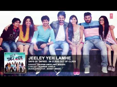 Jeeley yeh lamhe full video song (Days of...