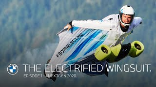 The electrified wingsuit. Episode 1. | #NEXTGen 2020.