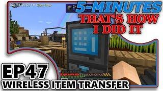 [FTB - SKY FACTORY 3] 5-MIN - THAT'S HOW I DID IT! - EP47 - WIRELESS ITEM TRANSFER [REFINED STORAGE]