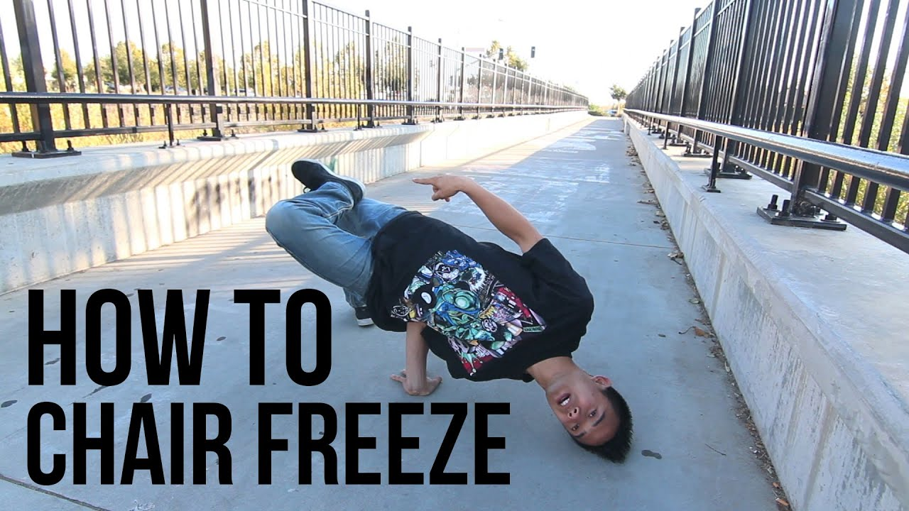 How to Breakdance   Chair Freeze   Freeze Basics