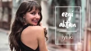 Ezgi Aktan - Kuşlar #İyiki #adamüzik