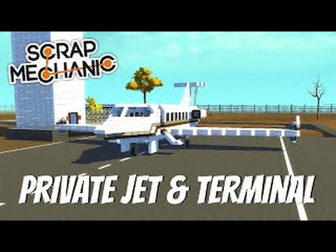 Scrap Mechanic Gameplay-EP 85 Private Jet & Airport Terminal