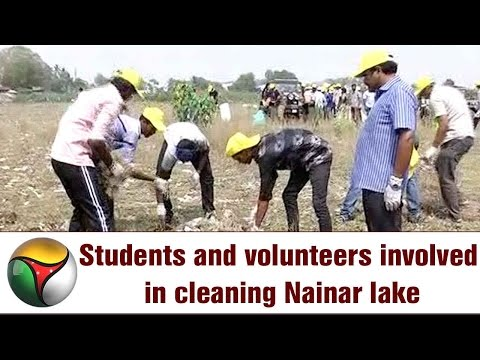 World Water Day - Students and volunteers involved in cleaning Nainar lake