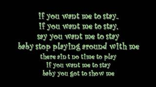 Ne Yo If You Want Me To Stay with lyrics