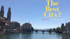City review of Zurich, Switzerland by a local