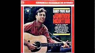 Johnny Horton - Everytime I