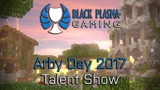 BPS Talent Show - Arby Day 2017 | Twitch Livestream