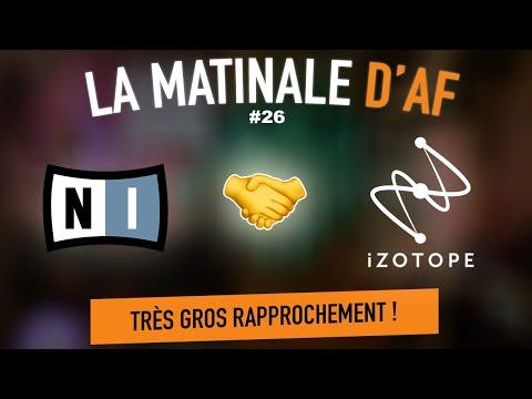 La Matinale d'AF #26 : iZotope et Native joignent leurs forces !
