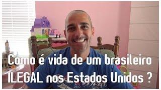 Como é vida de um brasileiro ILEGAL nos Estados Unidos ? ✔