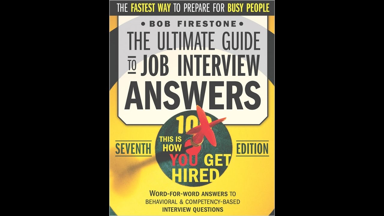 the ultimate guide to job interview questions review the ultimate guide to job interview questions review