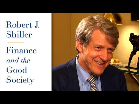 Robert Shiller, Finance And The Good Society