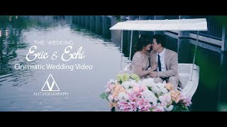 Cinematic Wedding Video - The Wedding Eric & Echi - by AntVideograph