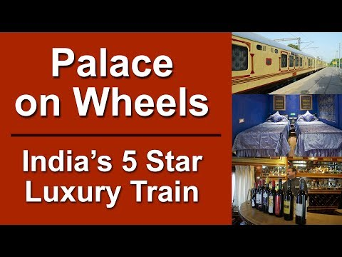 Palace on Wheels - India's Royal Luxury Train by Rajasthan Tourism | Awal