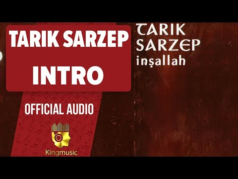 Tarık Sarzep - İntro - ( Official Audio )
