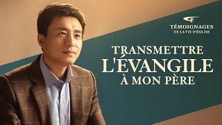 Témoignage chrétien en français 2020 « Transmettre l'Évangile à mon père »
