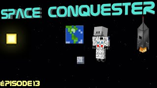 SPACECONQUESTER-Épisode 13-Installation au calme-[HD][FR][Minecraft 1.7.10]