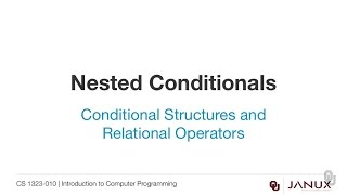 Introduction to Computer Programming - Conditional Structures - Nested Conditionals