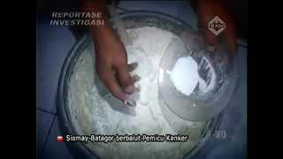 Reportase Investigasi - Siomay Batagor Pemicu Kanker.mp4