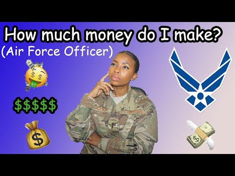 How Much Money Do I Make? (Air Force Officer Edition)