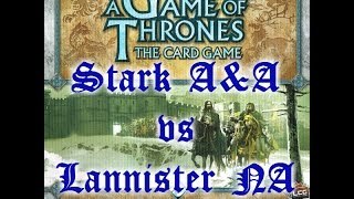 Game of Thrones: The Card Game (Stark A&A vs. Lannister NA Clansmen)