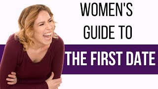 HOW-TO BE SUCCESSFUL ON A FIRST DATE