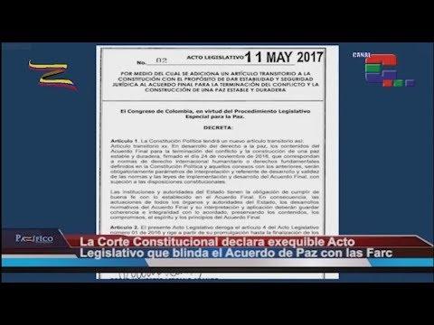 La paz blindada. Declaran constitucional el Acto Legislativo 02 de 2017