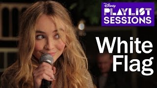 Sabrina Carpenter | White Flag | Disney Playlist Sessions
