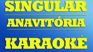 Anavitória - Singular | KARAOKÊ