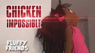 fluffy friends chicken impossible